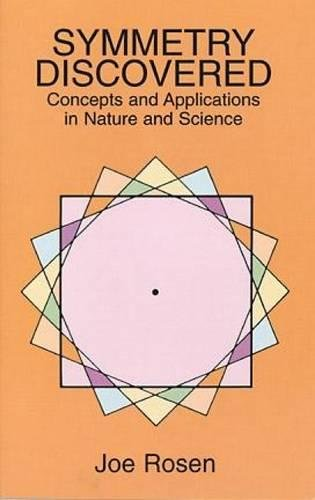 9780486294339: Symmetry Discovered: Concepts and Applications in Nature and Science