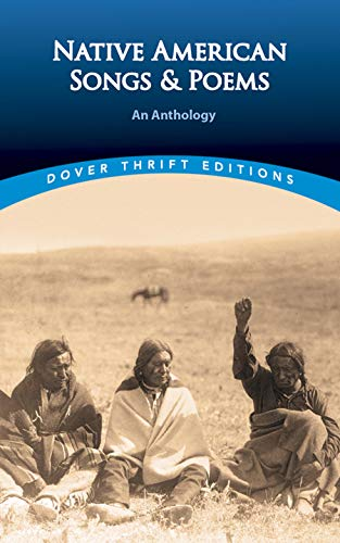 9780486294506: Native American Songs and Poems: An Anthology (Dover Thrift Editions)