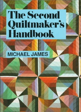 9780486294643: The Second Quiltmaker's Handbook: Creative Approaches to Contemporary Quilt Design