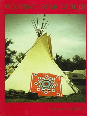9780486294667: Morning Star Quilts: A Presentation of the Work and Lives of Northern Plains Indian Women