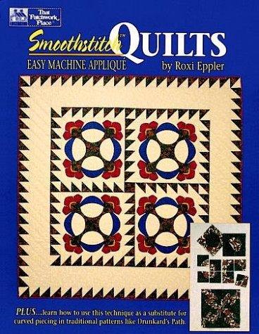 9780486294711: Smoothstitch Quilts: Easy Machine Appliqué