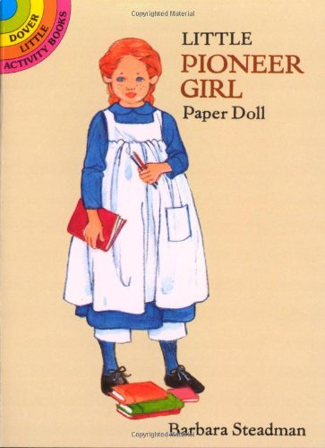 9780486295190: Little Pioneer Girl Paper Doll (Dover Little Activity Books Paper Dolls)