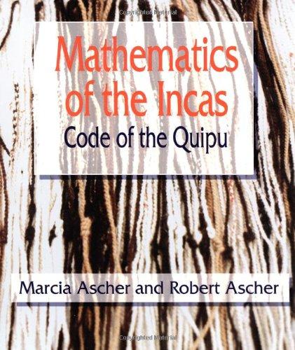 9780486295541: Mathematics of the Incas: Code of the Quipu