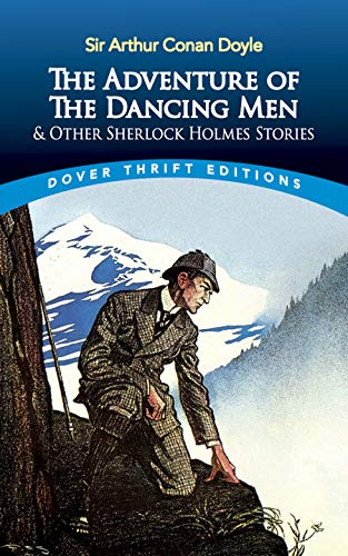 9780486295589: Adventures of the Dancing Men and Other Sherlock Holmes Stories (Dover Thrift) (Dover Thrift Editions)