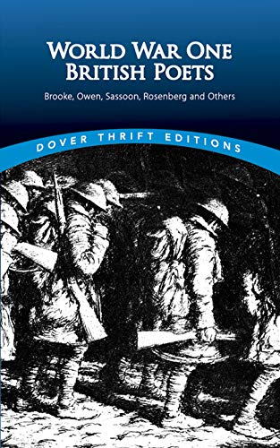9780486295688: World War One British Poets: Brooke, Owen, Sassoon, Rosenberg and Others (Dover Thrift)