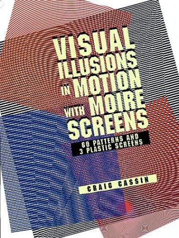 9780486295718: Visual Illusions in Motion with Moire Screens (Pictorial Archive Series)