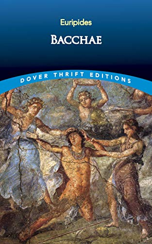 9780486295800: Bacchae (Dover Thrift Editions)