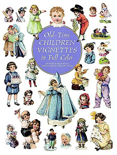 9780486295817: Old-Time Children Vignettes in Full Color (Dover Pictorial Archive)