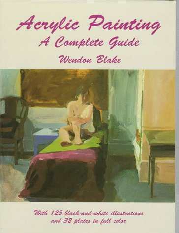 9780486295893: Acrylic Painting: A Complete Guide