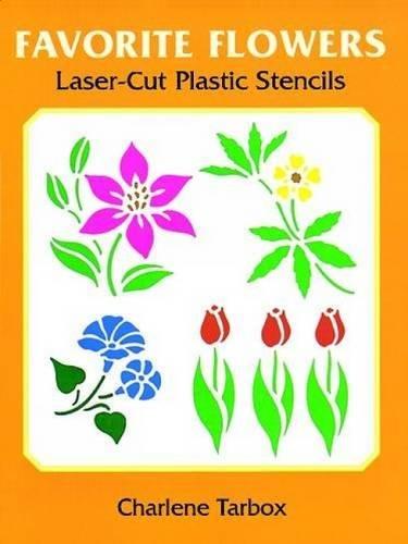 9780486295954: Favourite Flowers Laser-Cut Plastic Stencils (Dover Stencils)