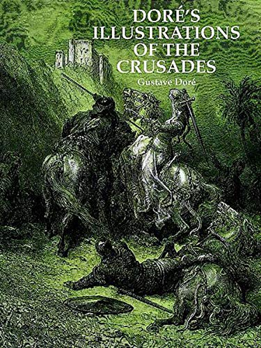 9780486295978: Dore's Illustrations of the Crusades (Dover Fine Art, History of Art)