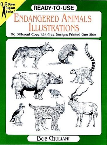 Ready-to-Use Endangered Animals Illustrations: 96 Different Copyright-Free Designs Printed One Side...