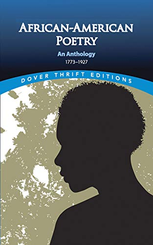 9780486296043: African-American Poetry: An Anthology, 1773-1927 (Dover Thrift Editions)