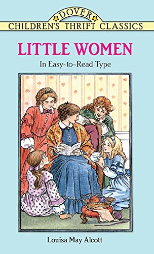 Little Women (Dover Children's Thrift Classics) (0486296342) by Louisa May Alcott