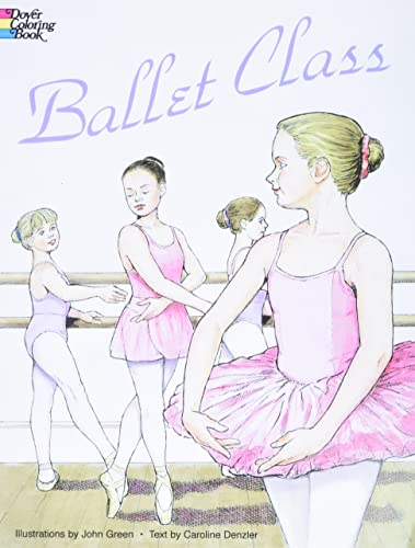 9780486296388: Ballet Class Coloring Book (Dover Fashion Coloring Book)