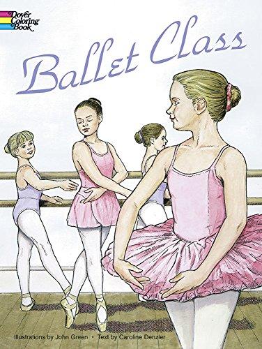 9780486296388: Ballet Class Coloring Book (Dover Fashion Coloring Book)