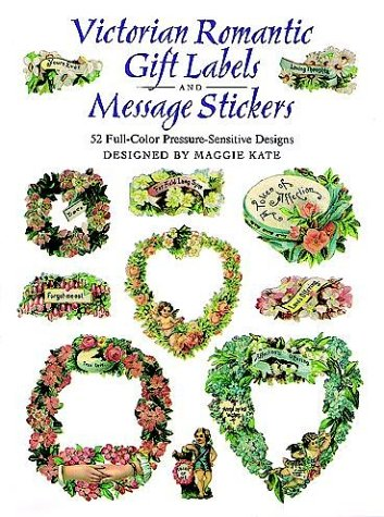9780486296555: Victorian Romantic Gift Labels and Message Stickers: 52 Full-Color Pressure-Sensitive Designs