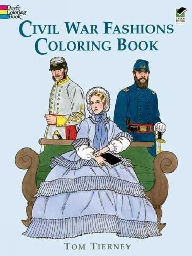 9780486296791: Civil War Fashions Coloring Book (Dover Fashion Coloring Book)