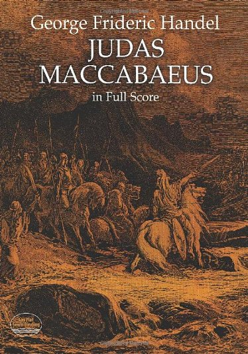 Judas Maccabaeus in Full Score (Dover Music Scores): Handel, George Frideric