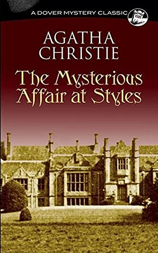 9780486296951: The Mysterious Affair at Styles (Dover Mystery Classics)