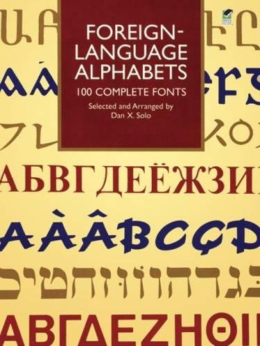 9780486297040: Foreign-Language Alphabets: 100 Complete Fonts