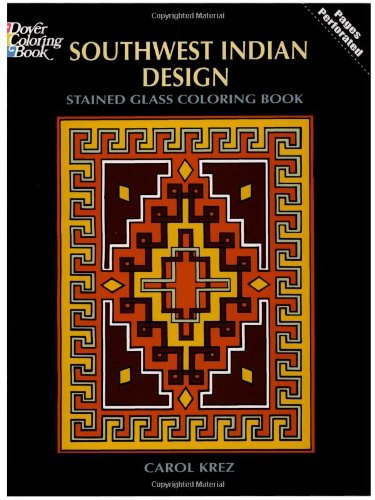 9780486297101: Southwest Indian Design Stained Glass Coloring Book (Dover Design Stained Glass Coloring Book)