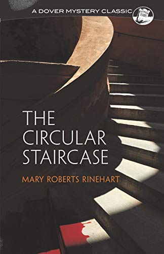 9780486297132: The Circular Staircase (Dover Mystery Classics)