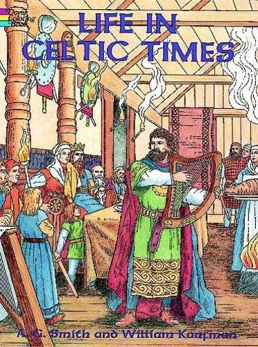 9780486297149: Life in Celtic Times (Dover History Coloring Book)