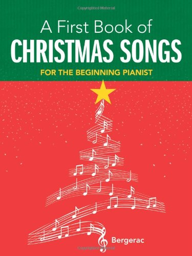 9780486297187: A First Book of Christmas Songs: 20 Favorite Songs in Easy Piano Arrangements (Dover Music for Piano)