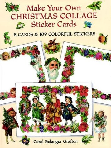 9780486297231: Make Your Own Christmas Collage Sticker Cards: 8 Cards and 109 Colorful Stickers (Dover Postcards)