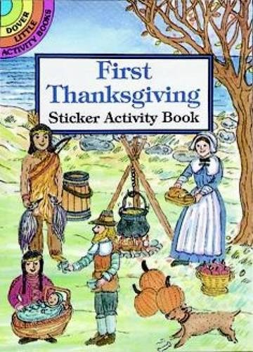 9780486297323: First Thanksgiving Sticker Activity Book (Dover Little Activity Books Stickers)