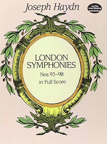 London Symphonies Nos. 93-98 (Dover Music Scores) (0486297543) by Joseph Haydn; Music Scores