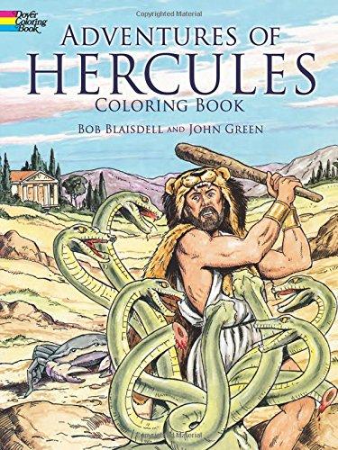 Adventures of Hercules Coloring Book: Bob Blaisdell; John