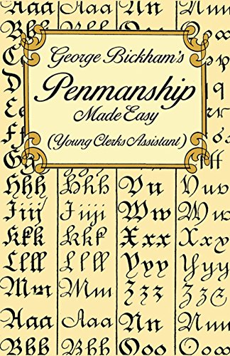 9780486297798: George Bickham's Penmanship Made Easy (Young Clerks Assistant)