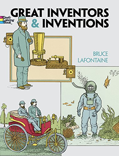 Great Inventors and Inventions (Dover History Coloring: Bruce LaFontaine, Coloring