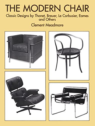 9780486298078: The Modern Chair: Classic Designs by Thonet, Breuer, Le Corbusier, Eames and Others