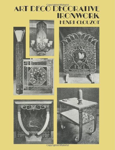 9780486298122: Art Deco Decorative Ironwork (Dover Jewelry and Metalwork)