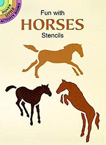 9780486298368: Fun with Horses Stencils (Dover Stencils)