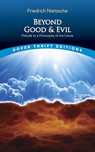 9780486298689: Beyond Good and Evil: Prelude to a Philosophy of the Future (Dover Thrift Editions)