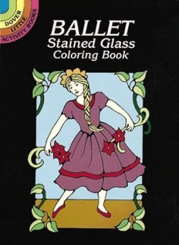 9780486298696: Ballet Stained Glass Coloring Book (Dover Stained Glass Coloring Book)