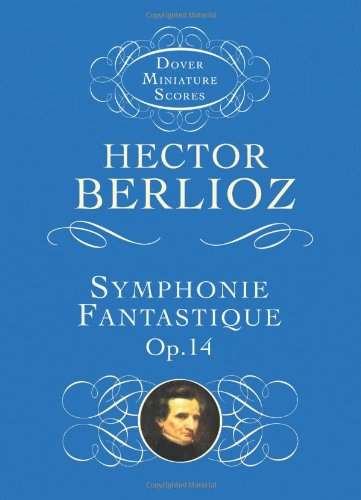 9780486298900: Symphonie Fantastique, Op. 14 (Episode in the Life of an Artist) (Dover Miniature Scores)