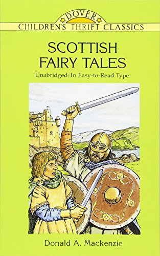 Scottish Fairy Tales: Unabridged In Easy-To-Read Type: Donald A. Mackenzie