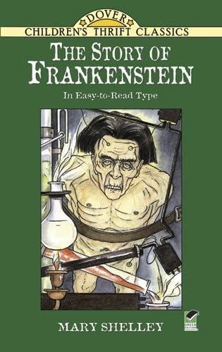 The Story of Frankenstein (Dover Children's Thrift: Shelley, Mary