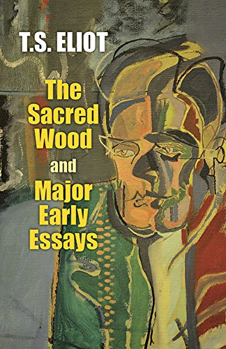9780486299365: The Sacred Wood and Major Early Essays (Dover Books on Literature & Drama)
