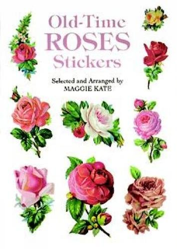 Old-Time Roses Stickers (Paperback): Maggie Kate