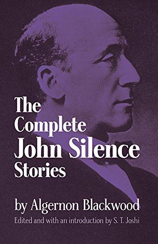 The Complete John Silence Stories (Dover Horror: Algernon Blackwood