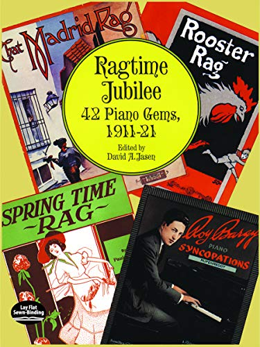 Ragtime Jubilee: 42 Piano Gems, 1911-21 (Dover