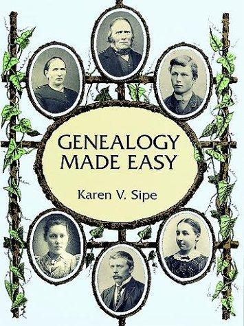 Genealogy Made Easy: Karen V. Sipe