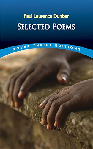 Selected Poems (Dover Thrift Editions) (0486299805) by Paul Laurence Dunbar