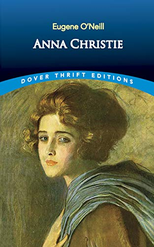 9780486299853: Anna Christie (Dover Thrift Editions)